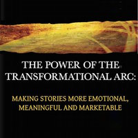 The Power of the Transformational Arc